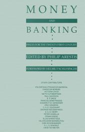 Money and Banking: Issues for the Twenty-First Century