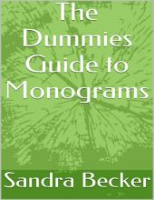 The Dummies Guide to Monograms