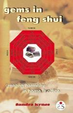 Gems in Feng Shui: Creating Harmony in Home and Office