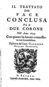 Il trattato della pace conclusa fra le due Corone nell'anno 1659