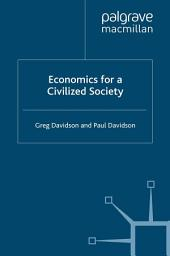 Economics for a Civilized Society: Edition 2