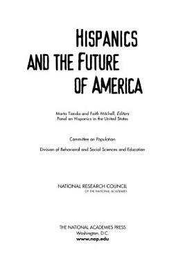 Hispanics and the Future of America PDF
