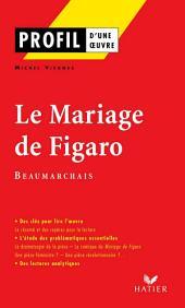Profil - Beaumarchais : Le Mariage de Figaro: Analyse littéraire de l'oeuvre
