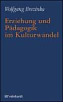 Erziehung und P  dagogik im Kulturwandel PDF