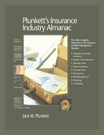 Plunkett's Insurance Industry Almanac 2009: Insurance Industry Market Research, Statistics, Trends & Leading Companies