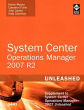 System Center Operations Manager  OpsMgr  2007 R2 Unleashed PDF