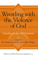 Wrestling with the Violence of God PDF