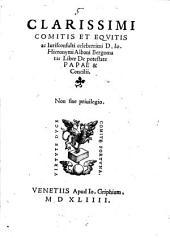 Clarissimi ... D. Io. Hieronymi Albani Bergomatis Liber de potestate Papae & Concilii, - Venetiis apud Io. Griphium, 1544