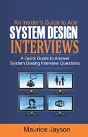 An Insider's Guide to Ace System Design Interviews