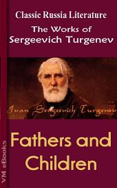 Fathers and Children: Works of Turgenev
