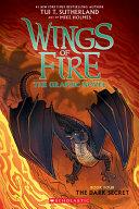 The Dark Secret (Wings of Fire Graphic Novel #4): A Graphix Book, Volume 4