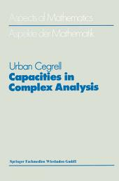 Capacities in Complex Analysis