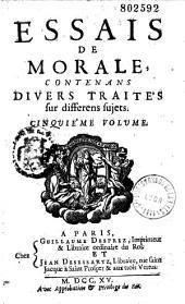 Essais de morale contenus en divers traités (T. 01 à 08) ;Continuation des essais de morale (T. 09 à 14)