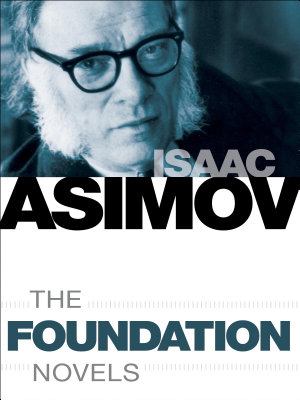 The Foundation Novels 7 Book Bundle