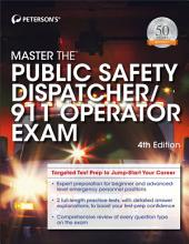 Master the Public Safety Dispatcher/911 Operator, 4th edition: Edition 4