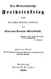 Der Niederländische, Freiheitskrieg nach der besten Quellen bearbeitet: Band 2