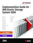 Implementation Guide for IBM Elastic Storage System 5000