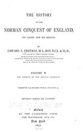 The History of the Norman Conquest of England: The effects of the Norman conquest. 1876