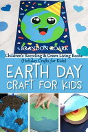 Earth Day Crafts for Kids PDF