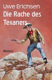 Die Rache des Texaners: Western
