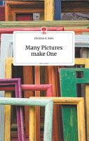 Many Pictures make One  Life is a Story   story one PDF