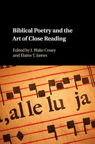 Biblical Poetry and the Art of Close Reading PDF