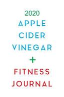 2020 Apple Cider Vinegar Fitness Journal Book PDF