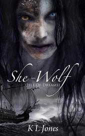 She-Wolf: Isle of Dreams