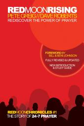 Red Moon Rising: Rediscover the Power of Prayer