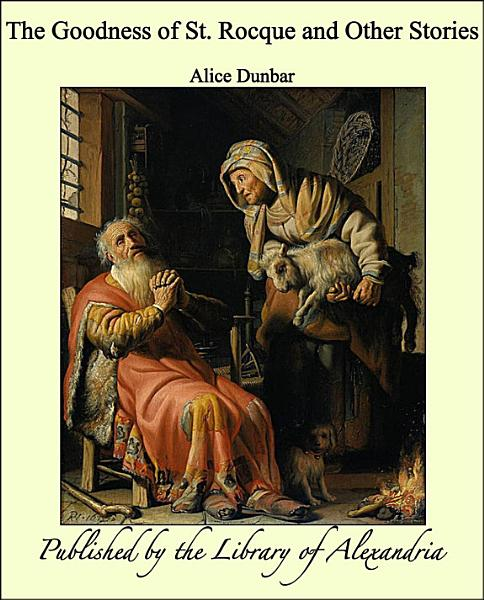Download The Goodness of St  Rocque and Other Stories Book