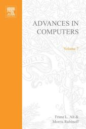 Advances in Computers: Volume 7