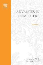 Advances in Computers: Volume 7