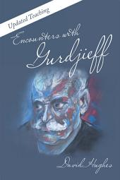 Encounters with Gurdjieff: Updated Teaching