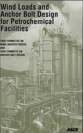 Wind Loads and Anchor Bolt Design for Petrochemical Facilities PDF