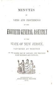 Minutes of Votes and Proceedings of the ... General Assembly of the State of New Jersey ...