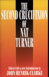 The Second Crucifixion Of Nat Turner