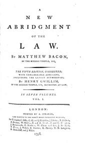A New Abridgment of the Law: Volume 1