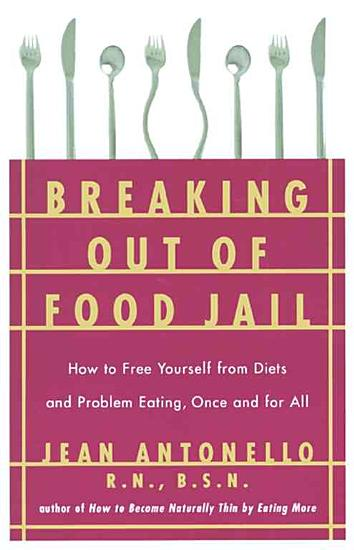 Breaking Out of Food Jail PDF