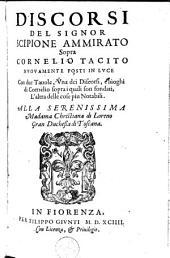 Discorsi del signor Scipione Ammirato sopra Cornelio Tacito