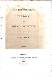 The recognition, the loan and the colonization of Colombia
