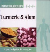 Improve Your Health With Turmeric Alum PDF