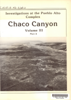 Investigations at the Pueblo Alto Complex  Chaco Canyon  New Mexico  1975 1979  pts  1 2  Artifactual and biological analyses PDF