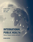 International Public Health  Diseases  Programs  Systems and Policies PDF