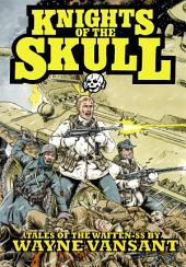 Knights of the Skull: Volume 1