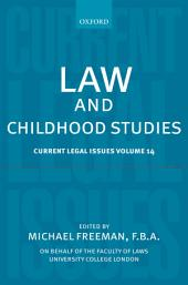 Law and Childhood Studies: Current Legal Issues, Volume 14