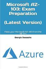 Microsoft AZ-103 Complete Exam preparation