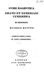 Ovidii Halieutica ; Gratii et Nemesiani Cynegetica