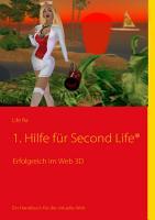 Erste Hilfe f  r Second Life PDF