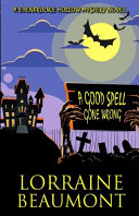 A Good Spell Gone Wrong Book PDF