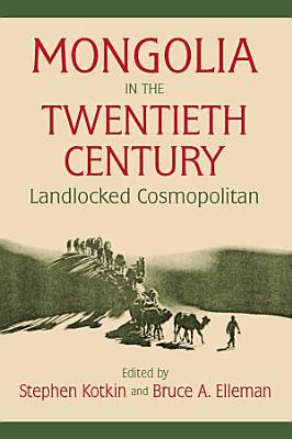 Mongolia in the Twentieth Century PDF